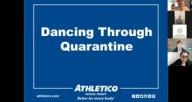 Dancing Through Quarantine