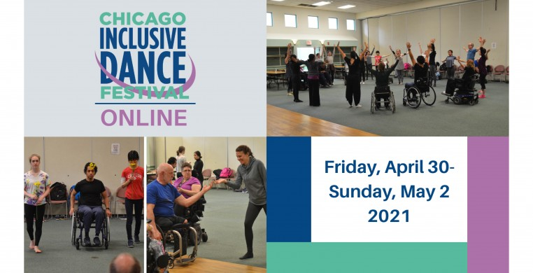 """Four blocks of images and text sit in a rectangle. In the top left corner, """"Chicago Inclusive Dance Festival Online"""" is written in stacked blue, teal and purple letters with a purple swooping line weaving through and under the words. In the top right corn"""