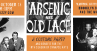 Arsenic and Old Lace Costume Party and Benefit for Synapse Arts