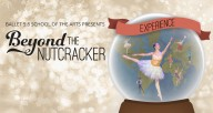 Ballet 5:8 School of the Arts Presents Beyond the Nutcracker Experience