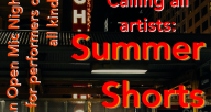 Calling all Artists: Summer Shorts!